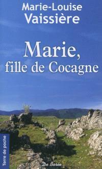 Marie, fille de cocagne