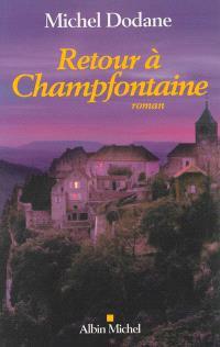 Retour à Champfontaine