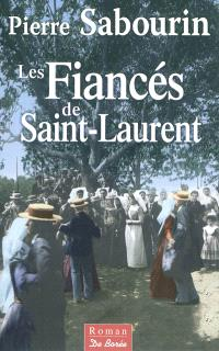 Les fiancés de Saint-Laurent