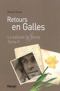La ballade de Jenny. Volume 2, Retours en Galles