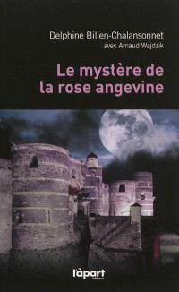 Le mystère de la rose angevine