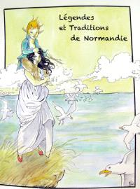 Légendes et traditions de Normandie