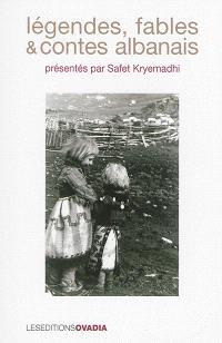 Légendes, fables & contes albanais