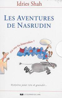 Les aventures de Nasrudin : histoires pour rire et grandir...