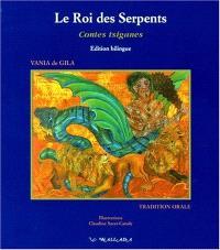 Les Romané Chavé par eux-mêmes. Volume 1, Le roi des serpents : et autres contes tsiganes balto-slaves d'après la tradition orale
