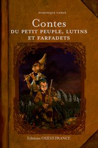 Contes du petit peuple, des lutins et des farfadets