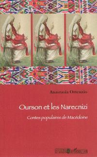 Ourson et les Narecnizi : contes populaires de Macédoine