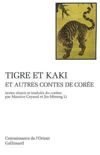 Tigre et kaki : et autres contes de Corée