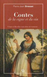 Contes de la vigne et du vin : Vénus et Bacchus sont dans un tonneau...