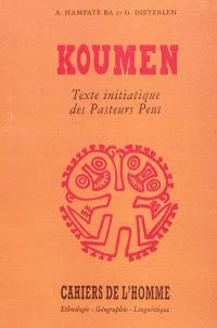 Koumen : texte initiatique des pasteurs peul