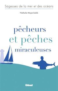 Pêcheurs et pêches miraculeuses