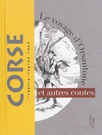 Le voyage d'Orsantone : et autres contes corses