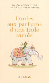 Contes aux parfums d'une Inde sacrée