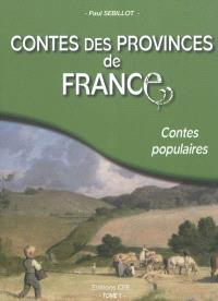 Contes des provinces de France : contes populaires. Volume 1