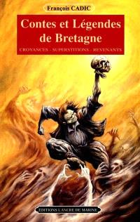Contes et légendes de Bretagne : croyances, superstitions, revenants