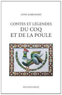 Contes et légendes du coq et de la poule