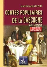 Contes populaires de la Gascogne (Gers, Armagnac) : édition bilingue gascon-français