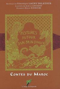 Histoires autour d'un brin d'halfa : contes du Maroc
