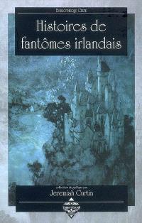 Histoires de fantômes irlandais