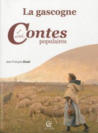 La Gascogne, les contes populaires. Volume 1, Les contes épiques
