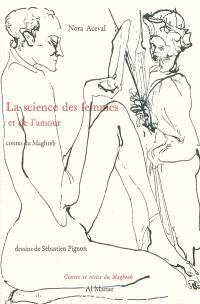 La science des femmes et de l'amour : contes du Maghreb