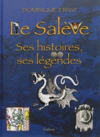 Le Salève : ses histoires, ses légendes