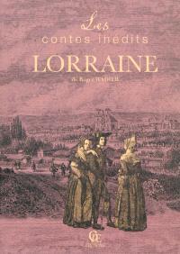 Les contes inédits de Lorraine