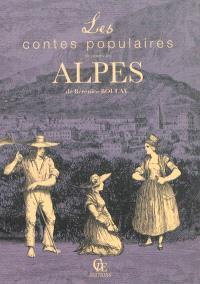 Les contes populaires de toutes les Alpes