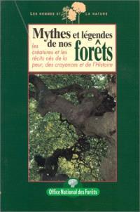 Mythes et légendes de nos forêts
