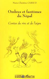 Ombres et fantômes du Népal : contes du rire et de l'aigre