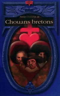 Petites histoires de chouans bretons
