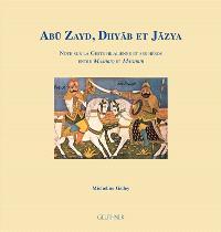 Abu Zayd, Dhyab et Jazya : note sur la Geste hilalienne et ses héros entre Mashriq et Maghrib