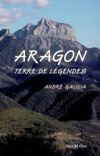 Aragon : terre de légendes