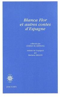 Blanca Flor et autres contes d'Espagne