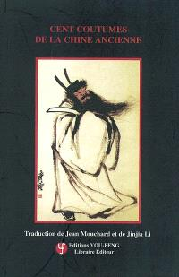 Cent coutumes de la Chine ancienne
