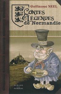 Contes & légendes de Normandie. Volume 1