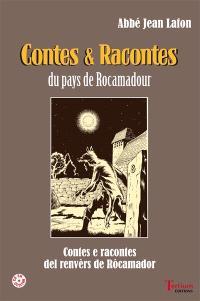 Contes & racontes du pays de Rocamadour = Contes e racontes del renvèrs de Rocamador