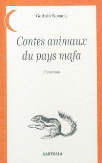 Contes animaux du pays mafa (Cameroun)