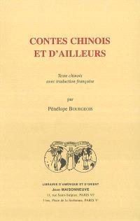 Contes chinois et d'ailleurs : texte chinois avec traduction française