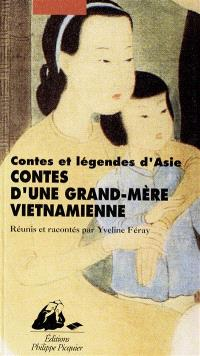 Contes d'une grand-mère vietnamienne