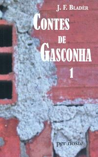 Contes de Gasconha. Volume 1, Contes epics