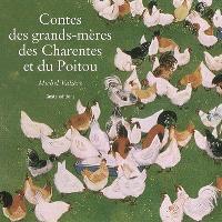 Contes des grands-mères des Charentes et du Poitou
