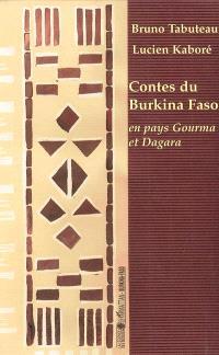 Contes du Burkina Faso : en pays Gourma et Dagara