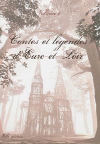 Contes et légendes d'Eure-et-Loir. Volume 2