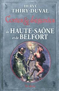 Contes et légendes de la Haute-Saône et du territoire de Belfort