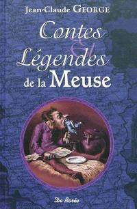 Contes et légendes de la Meuse