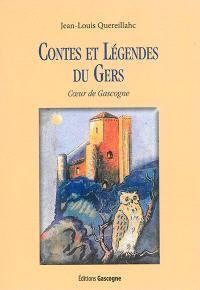 Contes et légendes du Gers : coeur de Gascogne