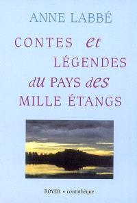 Contes et légendes du pays des mille légendes