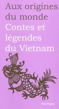 Contes et légendes du Vietnam