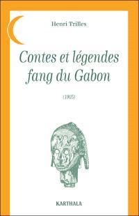 Contes et légendes fang du Gabon (1905)